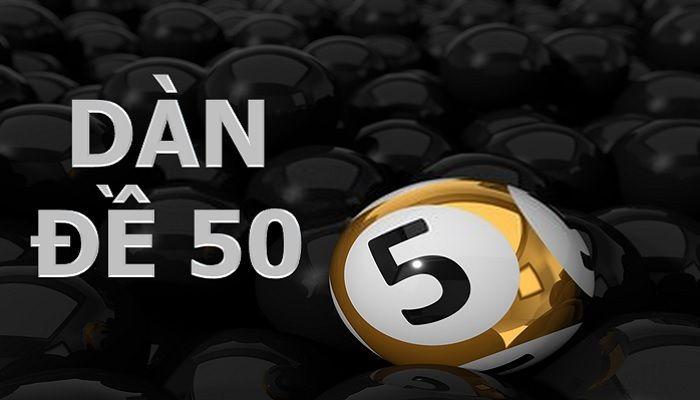 Hướng dẫn cách tạo dàn đề 50 số bất bại đánh là trúng lớn